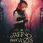 Capa - O Reino das vozes que não se calam - Carolina Munhóz e Sophia Abrahão