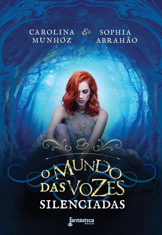 O Mundo das Vozes Silenciadas - Carolina Munhóz e Sophia Abrahão